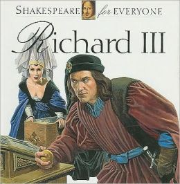Richard III (Shakespeare for Everyone)