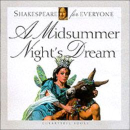 Midsummer Nights Dream (Shakespeare for Everyone)