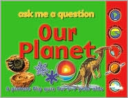 Our Planet: Ask Me A Question: A Picture Flip Quiz for 5-7 Year Olds