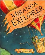 Miranda the Explorer: A Magical Round-the-World Adventure