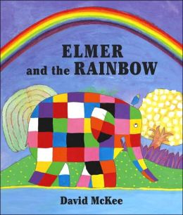 Elmer and the Rainbow (DO NOT ORDER - UK Edition)
