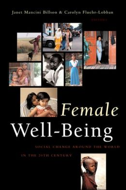Female Well-Being: Towards a Global Theory of Social Change