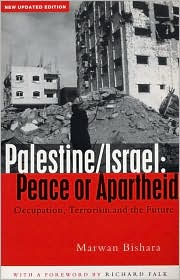 Palestine/Israel: Peace or Apartheid: Occupation, Terrorism and the Future