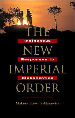 New Imperial Order: Indigenous Responses to Globalization