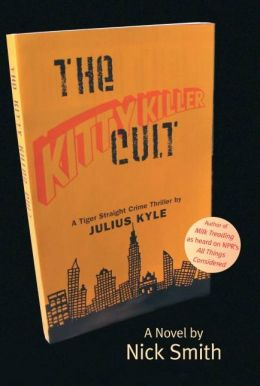 The Kitty Killer Cult: A Tiger Straight Crime Thriller