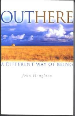 Outhere: A Differnet Way of Being