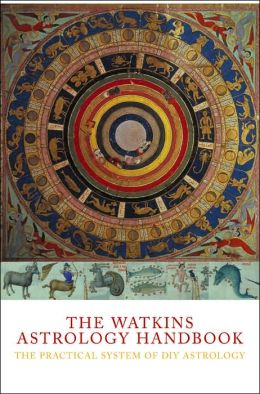 Watkins Astrology Handbook: The Practical System of DIY Astrology