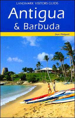 Antigua and Barbuda (Landmark Visitors Guides Series)