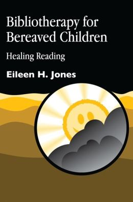 BIBLIOTHERAPY FOR BEREAVED CHILDRE