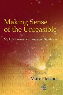 Making Sense of the Unfeasible