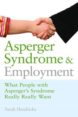 Asperger Syndrome and Employment
