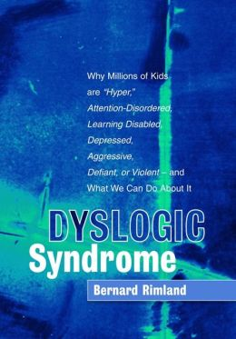 Dyslogic Syndrome
