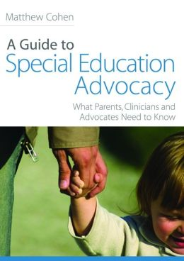 A Guide to Special Education Advocacy