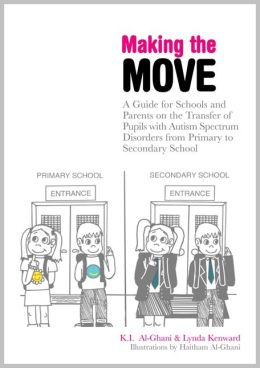 Making the Move: A Guide for Schools and Parents on the Transfer of Pupils with Autism