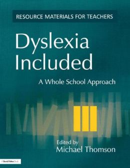 Dyslexia Included: A Whole School Approach