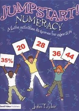 Numeracy: Maths Activities and Games for Ages 5-14