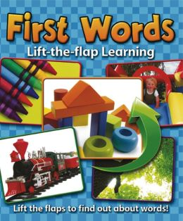 Lift-the-Flap Learning: First Words: Lift the Flaps to Find out About Words!