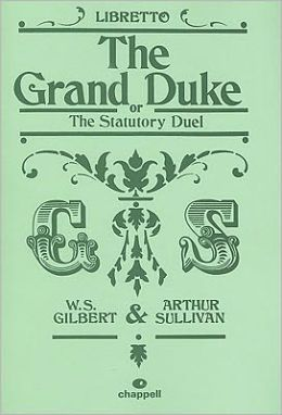 The Grand Duke: Libretto