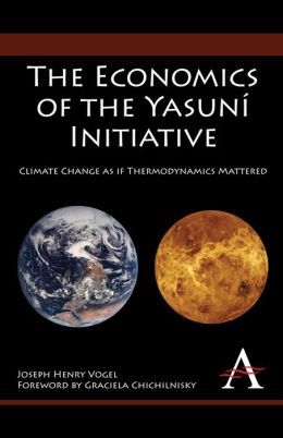The Economics Of The Yasun Initiative