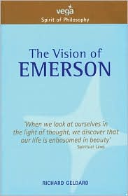 The Vision of Emerson (Spirit of Philosophy Series)
