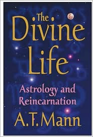 The Divine Life: Astrology and Reincarnation