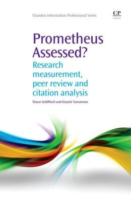 Prometheus Assessed?: Research measurement, peer review and citation analysis