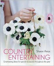 Country Entertaining: Entertaining Ideas for Special Occasions Throughout the Year