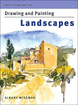 Artist's Hints and Tips: Drawing and Painting Landscapes