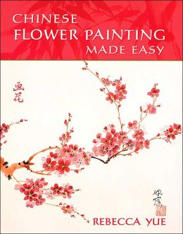 Chinese Flower Painting Made Easy