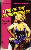 Book Cover Image. Title: Tess of the D'Urbervilles (Pulp! The Classics), Author: Thomas Hardy