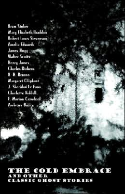 Cold Embrace and Other Classic Ghost Stories