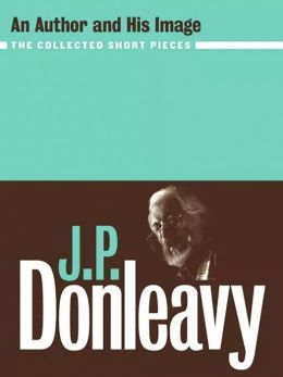 J.P. Donleavy: An Author and his Image