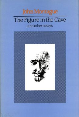 The Figure in the Cave: and Other Essays