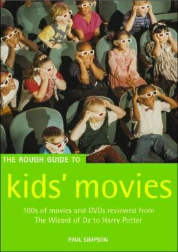 The Rough Guide to Kids' Movies