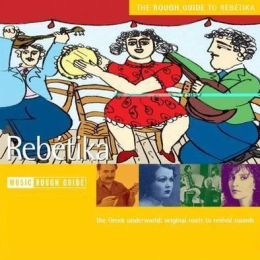 The Rough Guide to Rebetika