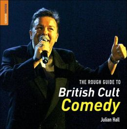 The Rough Guide to British Cult Comedy 1
