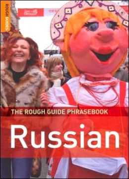 The Rough Guide to Russian Phrasebook (Rough Guide Phrasebooks Series)