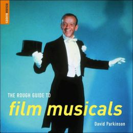 The Rough Guide to Film Musicals (Rough Guide Reference Series)