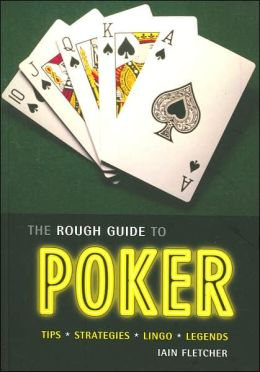 The Rough Guide to Poker