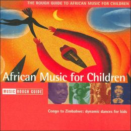 The Rough Guide to African Music for Children CD (Rough Guide World Music CDs Series)