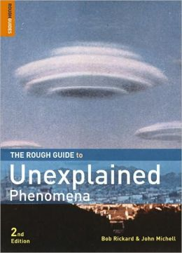 The Rough Guide to Unexplained Phenomena 2