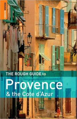 The Rough Guide to Provence and the Cote d'Azur 6