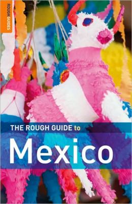 The Rough Guide to Mexico 7
