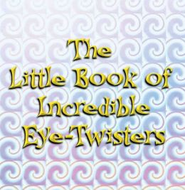 Little Book of Incredible Eye-Twister