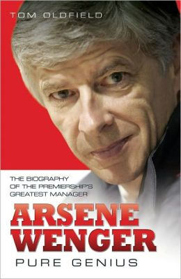 Arsene Wenger: Pure Genius