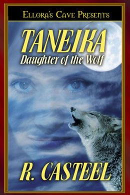 Taneika: Daughter of the Wolf