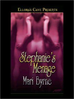 Stephanie's Menage