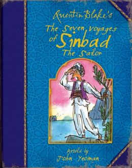 Quentin Blake's The Seven Voyages of Sinbad the Sailor