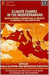 Climate Change and the Mediterranean: Socio-Economic Perspectives of Impacts, Vulnerability and Adaptation