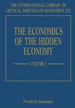 The Economics of the Hidden Economy